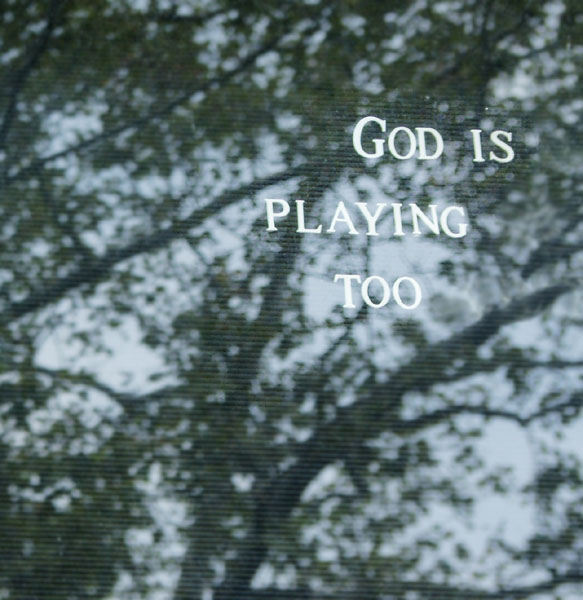 god is playing too